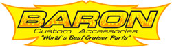 Baron Custom Accessories - Worlds Best Cruiser Parts